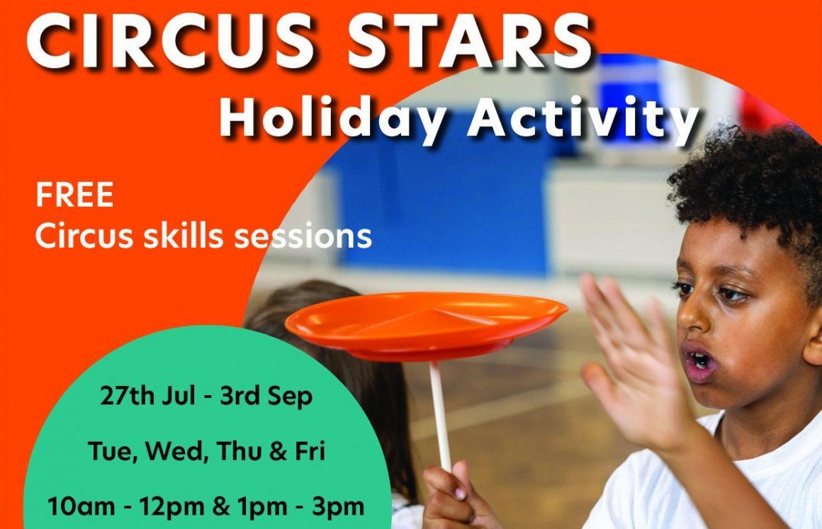 Circus Stars Summer Holiday Activity (part of Healthy Holidays)