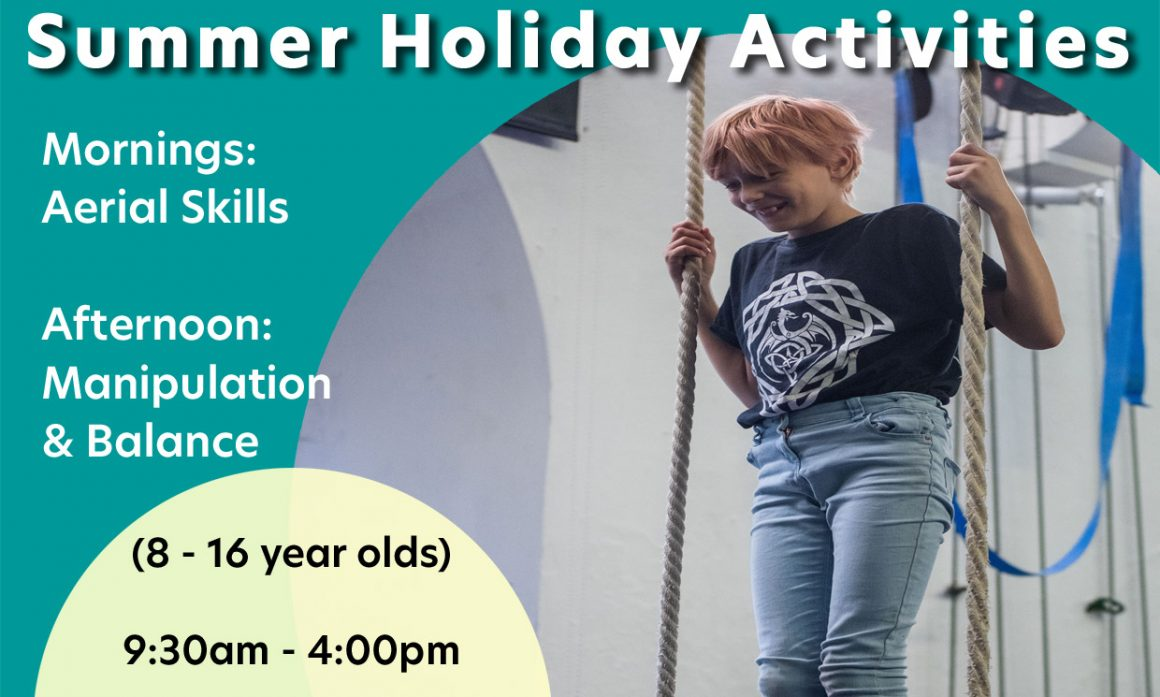 SUMMER CIRCUS – Holiday Activities